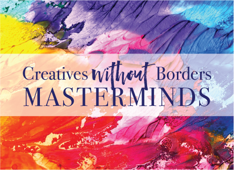 Creatives Without Borders Masterminds